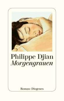 Philippe Djian: Morgengrauen, Buch