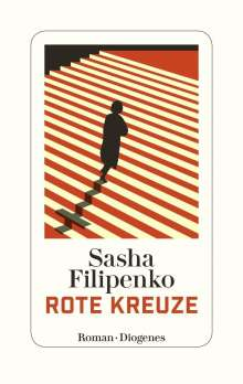 Sasha Filipenko: Rote Kreuze, Buch
