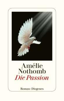 Amélie Nothomb: Die Passion, Buch