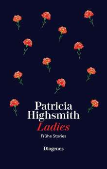 Patricia Highsmith: Ladies, Buch