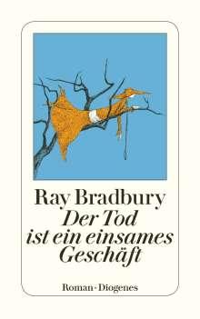 Ray Bradbury: Der Tod ist ein einsames Geschäft, Buch