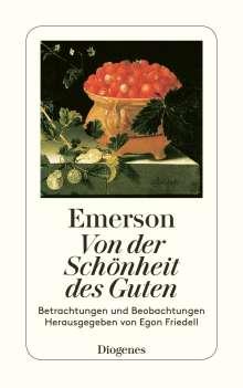 Ralph Waldo Emerson: Von der Schönheit des Guten, Buch