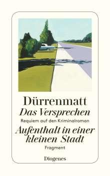 Friedrich Dürrenmatt: Das Versprechen / Aufenthalt in einer kleinen Stadt, Buch