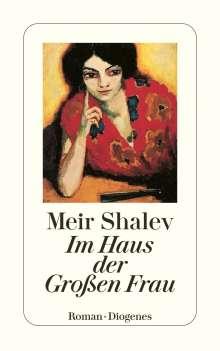 Meir Shalev: Im Haus der Großen Frau, Buch