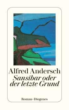 Alfred Andersch: Sansibar oder der letzte Grund, Buch