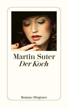 Martin Suter: Der Koch, Buch