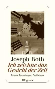 Joseph Roth: Ich zeichne das Gesicht der Zeit, Buch