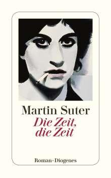 Martin Suter: Die Zeit, die Zeit, Buch