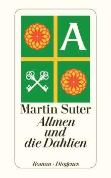 Martin Suter: Allmen und die Dahlien, Buch