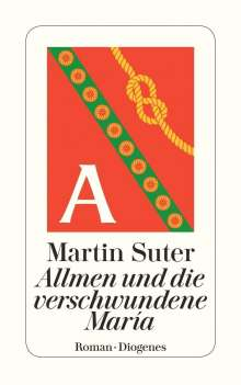 Martin Suter: Allmen und die verschwundene María, Buch
