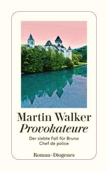 Martin Walker: Provokateure, Buch