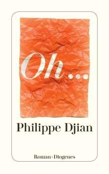 Philippe Djian: Oh..., Buch