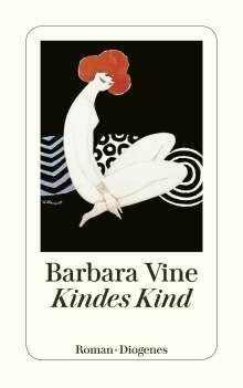Barbara Vine: Kindes Kind, Buch