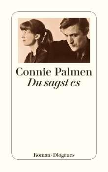 Connie Palmen: Du sagst es, Buch