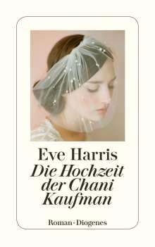Eve Harris: Die Hochzeit der Chani Kaufman, Buch