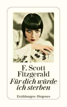 F. Scott Fitzgerald: Für dich würde ich sterben, Buch