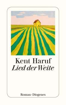 Kent Haruf (1943-2014): Lied der Weite, Buch