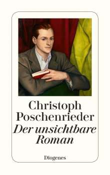 Christoph Poschenrieder: Der unsichtbare Roman, Buch