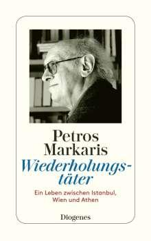 Petros Markaris: Wiederholungstäter (autobiogr. Essay, 2006), Buch