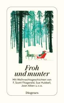 Froh und munter, Buch