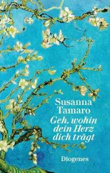 Susanna Tamaro: Geh, wohin dein Herz dich trägt, Buch