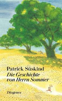Patrick Süskind: Die Geschichte von Herrn Sommer, Buch