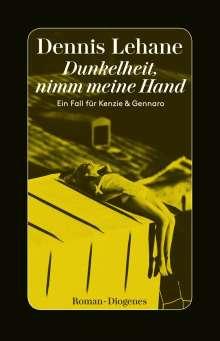 Dennis Lehane: Dunkelheit, nimm meine Hand, Buch