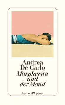 Andrea De Carlo: Margherita und der Mond, Buch