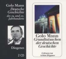 Golo Mann: Grundtatsachen der deutschen Geschichte, 2 CDs