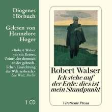 Robert Walser: Ich stehe auf der Erde: dies ist mein Standpunkt, CD