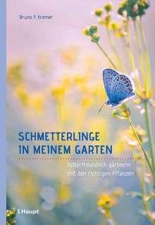Bruno P. Kremer: Schmetterlinge in meinem Garten, Buch