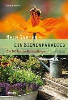 Bruno P. Kremer: Mein Garten - ein Bienenparadies, Buch