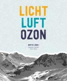 Martin Wilhelm Läubli: Licht, Luft, Ozon, Buch
