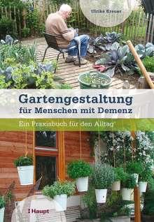 Ulrike Kreuer: Gartengestaltung für Menschen mit Demenz, Buch