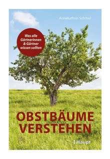Annekathrin Schmid: Obstbäume verstehen, Buch