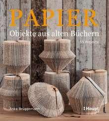 Anka Brüggemann: Papier-Objekte aus alten Büchern, Buch