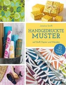 Jessica Swift: Handgedruckte Muster, Buch