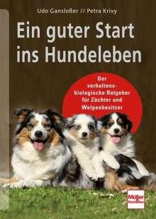 Udo Gansloßer: Ein guter Start ins Hundeleben, Buch