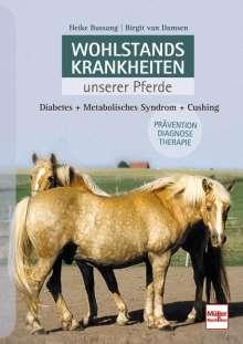 Heike Bussang: Wohlstandskrankheiten unserer Pferde, Buch