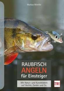 Markus Bötefür: Raubfischangeln für Einsteiger, Buch