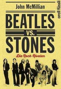 John McMillian: Beatles vs. Stones, Buch