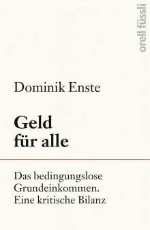 Dominik Enste: Geld für alle, Buch