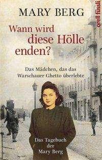 Mary Berg: Wann wird diese Hölle enden?, Buch