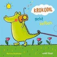 Martina Badstuber: Krokodil geht zelten, Buch