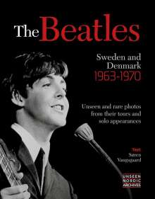 Soren Vangsgaard: The Beatles: Sweden and Denmark 1963-1970, Buch