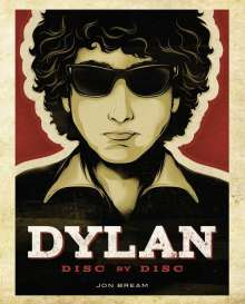 Jon Bream: Dylan: Disc by Disc, Buch