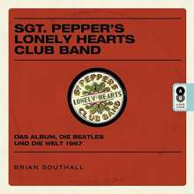 Brian Southall: Sgt. Pepper's Lonely Hearts Club Band, Buch