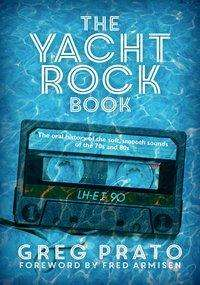 Greg Prato: The Yacht Rock Book, Buch