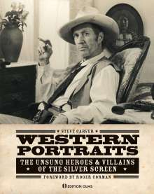 Steve Carver: Western Portraits Of Great Character Actors, Buch