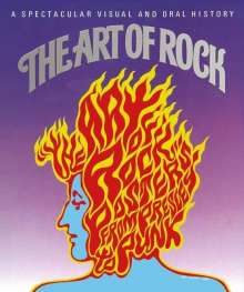 Paul Grushkin: The Art of Rock: Posters from Presley to Punk, Buch
